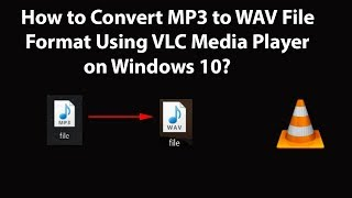How to Convert MP3 to WAV File Format Using VLC Media Player on Windows 10? screenshot 3