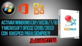Activador de Windows XP/Vista/7/8 y Office [2010/2013] KMSPico [FINAL][100%] 2014