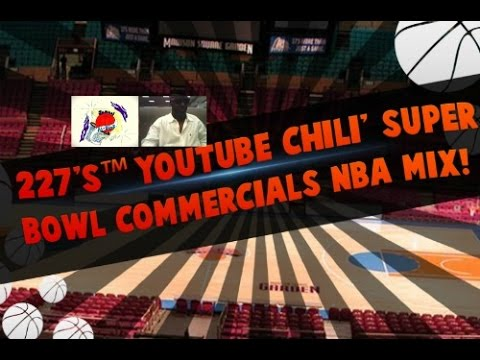 227's™ YouTube Chili' Super Bowl #Eat24 Commercial Spicy' Comment (Part 4) NFL NBA Mix!