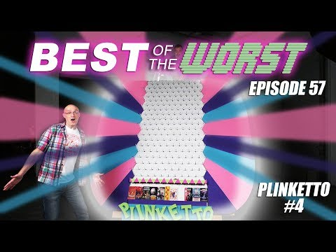 Best of the Worst: Plinketto #4