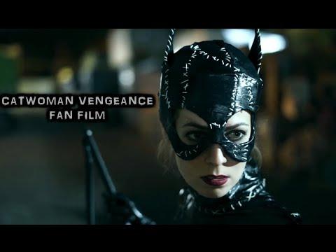 Catwoman Vengeance (Selina Kyle Batman Returns Version, DC Comics/Superheroine/Short Movie/Fan Film)