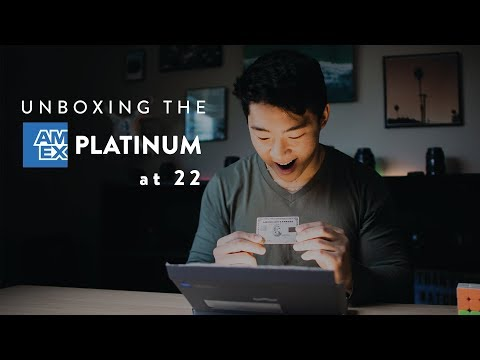 Unboxing The American Express PLATINUM Card At 22 Years Old (Updated 2019 Version)
