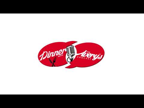 Dinner With the Avery's Episode 18