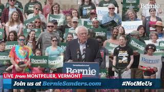 Bernie 2020 Vermont Kickoff Rally