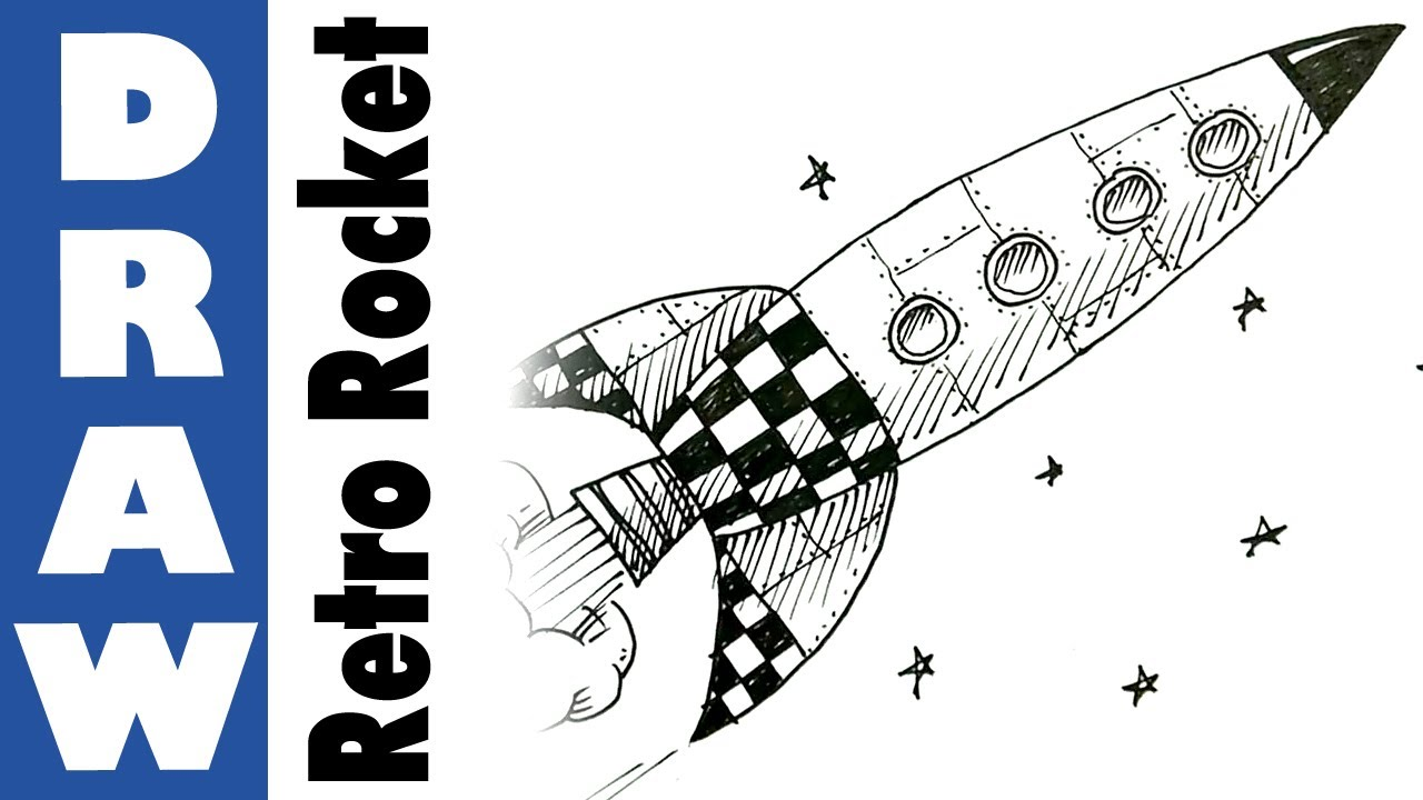 Uncategorized How To Draw A Rocket Ship Step By Step how to draw a retro space rocket youtube