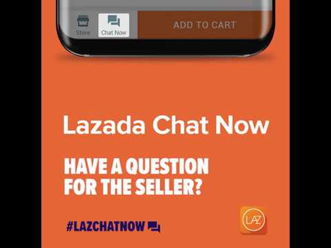 Lazada Chat Now
