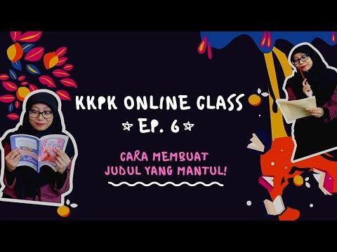 kkpk-online-class-ep.6:-cara-membuat-judul-yang-menyundul
