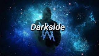 Gambar cover Alan Walker - Darkside FT. Au/Ra and tomie harket ( lyrics )