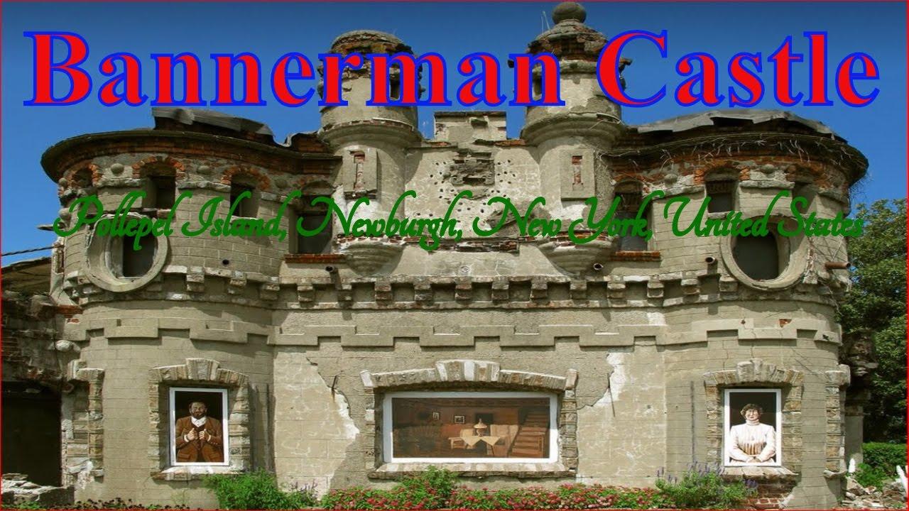 Visiting Bannerman Castle Pollepel Island Newburgh New York United States Youtube
