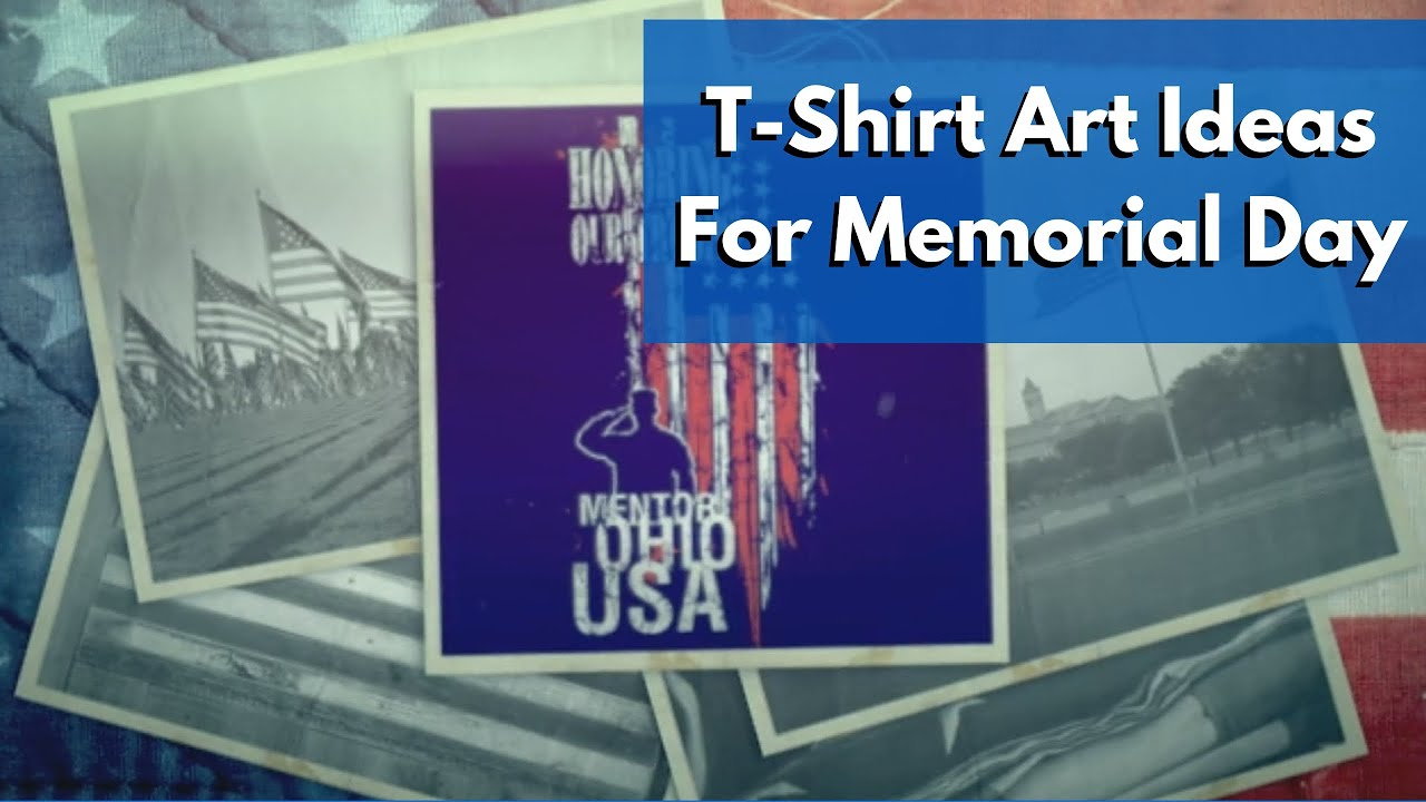Memorial Day Ideas for T-Shirt Artwork from Transfer Express - YouTube
