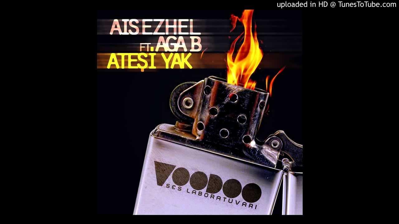 Ezhel Ateşi Yak Şarkısı Dinle