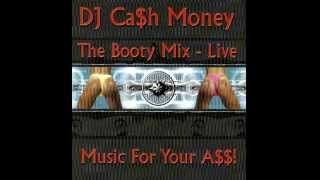 The Booty Mix Live  Music for Your A$$