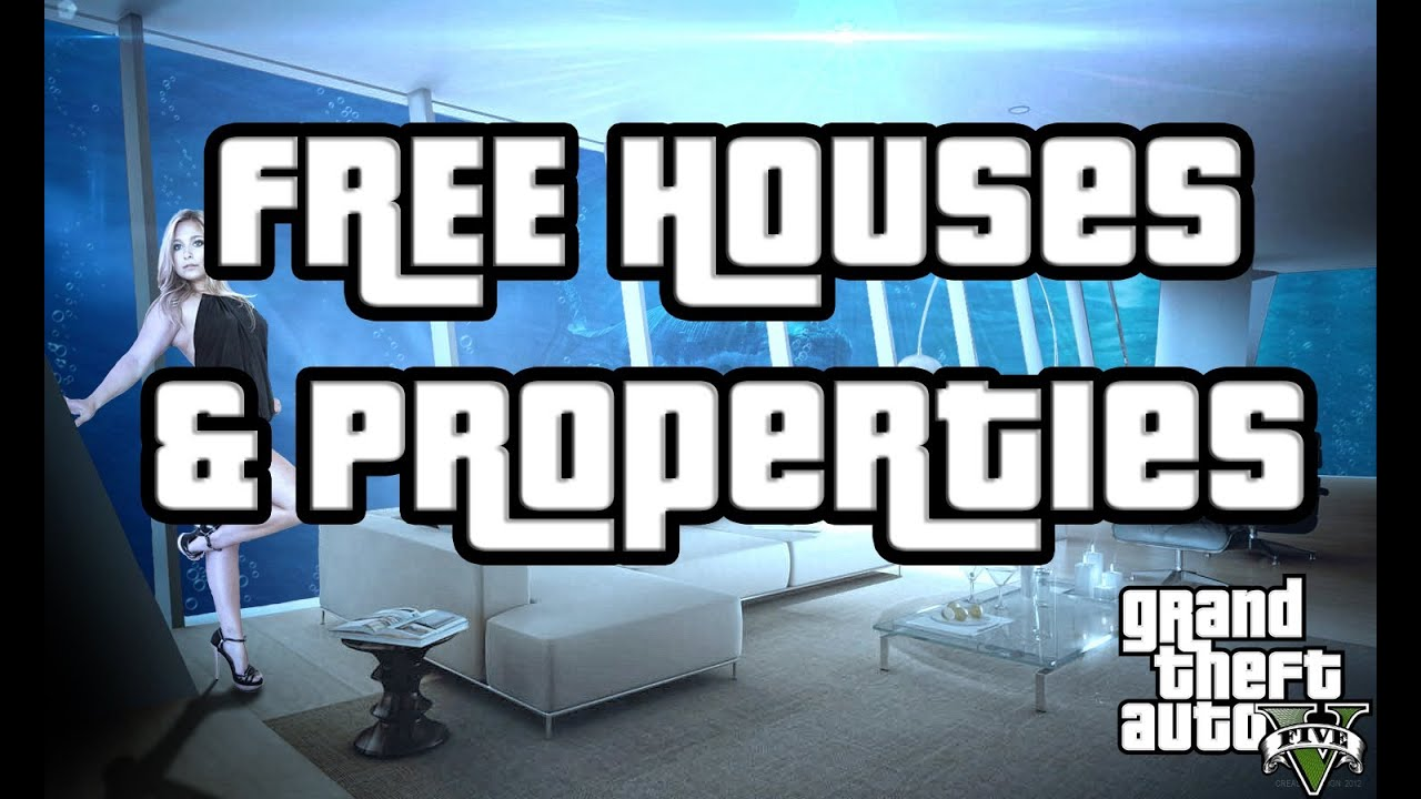 Gta V How To Get Free Properties! Gta 5 Houses And Apartments Tips And  Tricks