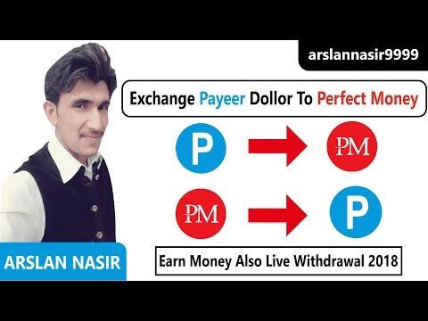 Exchange Payeer Dollar To Perfect Money Live Exchange 2018 In Urdu Hindi || Arslan Nasir