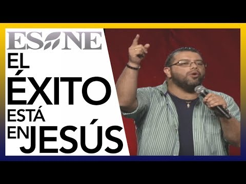 El éxito está en Jesús   Francisco Bermeo   ESNE