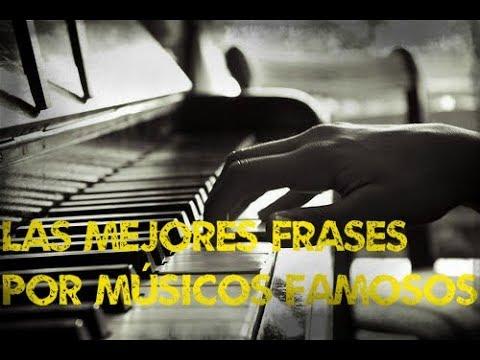 Las Mejores Frases de Musicos Famosos ! ! !