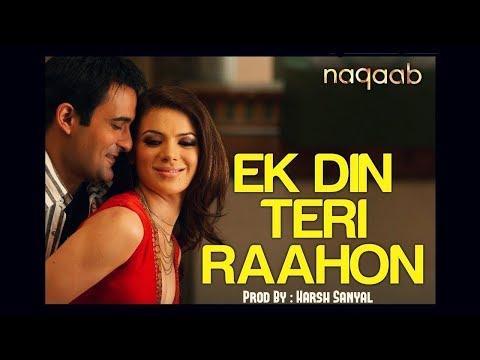 Ek Din Teri Raahon Mein - Instrumental Cover Mix (Javed Ali)  | Harsh Sanyal |