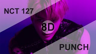 Download lagu NCT 127 (엔시티127) - PUNCH [8D USE HEADPHONE] 🎧