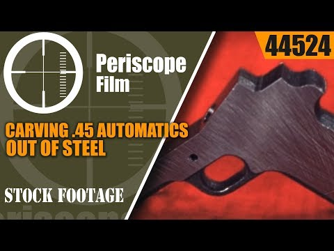 CARVING .45 CALIBER AUTOMATICS OUT OF STEEL  WWII UNION SWITCH AND SIGNAL MOVIE  44524 thumbnail