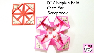 DIY Napkin Fold Card for scrapbook/Tutorial for Scrapbook/tutorial for Explosion box