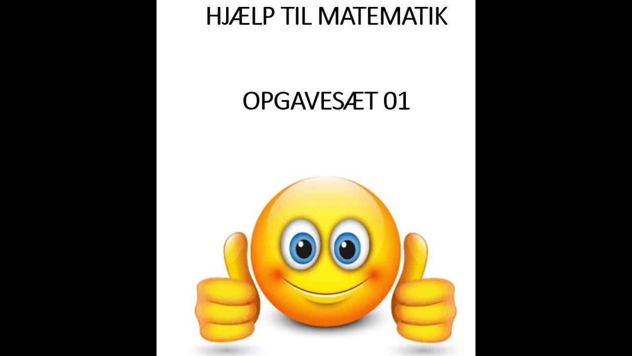 Mat Hjælp Opgavesæt 01 (opgave 5)