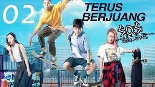 Skate Our Soul (Terus Berjuang)  Ep.02 | 极限17滑魂 | WeTV 【INDO SUB】