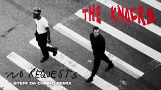 Baixar The Knocks - No Requests (Steff Da Campo Remix) [Official Audio]