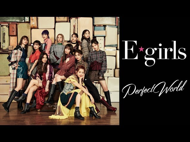 E-girls / Perfect World (Music Video)