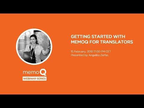 Getting Started with memoQ for Translators | February 2018