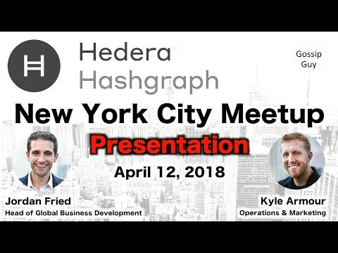 Hedera Hashgraph - NYC Meetup - April 12, 2018 (Presentation by Jordan Fried)