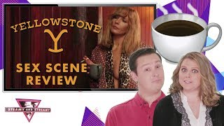 'Yellowstone' Sex Scene Review and Rating with Coffee Cups | Steamy and Streamy | Decider After Dark