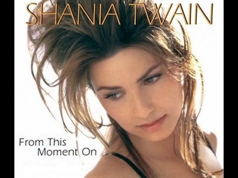 From This Moment On By Shania Twain Ft. The Backstreet Boys (With Lyrics)
