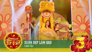 xuan dep lam sao - thanh thao huong sac tet viet official