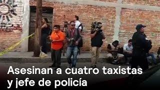 Asesinan a taxistas en Guanajuato - Inseguridad - En Punto con Denise Maerker thumbnail