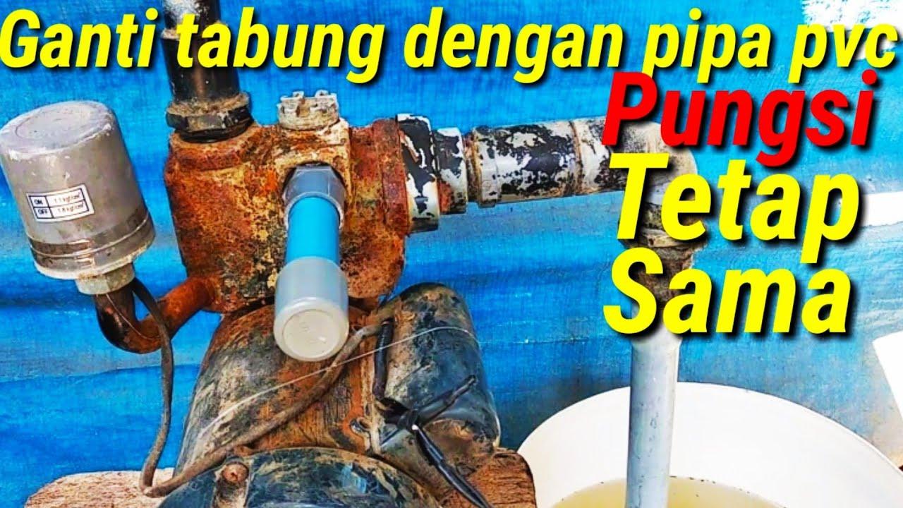 Cara Mengganti Tabung Pompa Air By Mancing Ikan