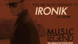 Ironik - So Gone (Prod by Ironik)