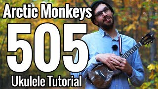 Arctic Monkeys - 505 - Ukulele Tutorial With Play Along
