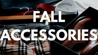 Men's Fall & Winter Accessories for 2017