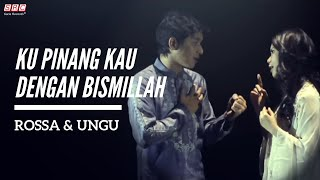 Download Mp3 Ku Pinang Kau Dengan Bismillah - Rossa & Ungu