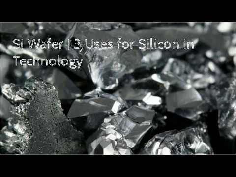 Si Wafer   3 Uses for Silicon in Technology