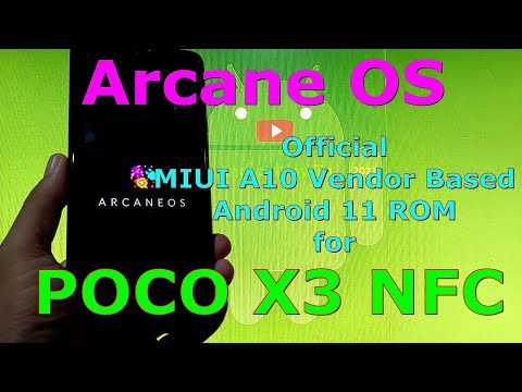 Arcane OS OFFICIAL for Poco X3 NFC (Surya) Android 11