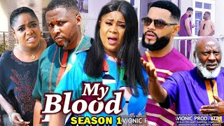MY BLOOD SEASON 1 -  (Trending Movie) Uju Okoli 2021 Latest Nigerian Nollywood Movie Full HD