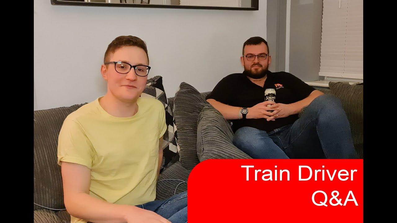 Train Driver Q&A ft. guest freight train driver   Ben Elias