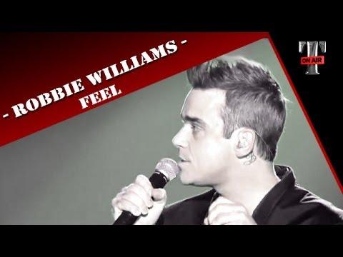 Robbie Williams - Feel TARATATA - Janv