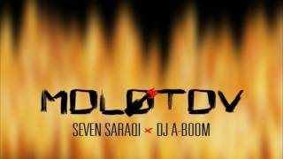 Dj-Aboom X Seven Saraqi MOLOTOV.mp3