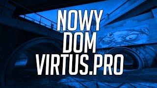 NOWY DOM VIRTUS.PRO?!