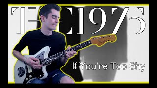 The 1975 - If You're Too Shy (Let Me Know) [Guitar Cover w/ Tabs]
