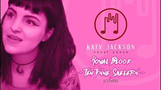 Royal Blood Ten Tonne Skeleton Cover  Katy Jackson