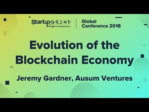 Evolution of the Blockchain Economy - Jeremy Gardner