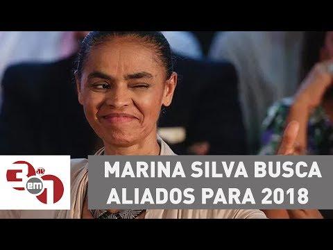 De olho em 2018, Marina Silva busca aliados para candidatura
